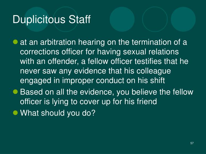 Duplicitous Staff
