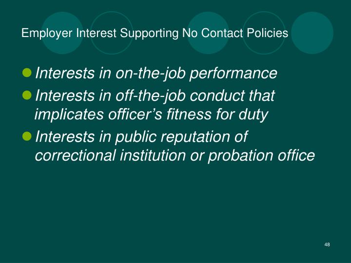 Employer Interest Supporting No Contact Policies