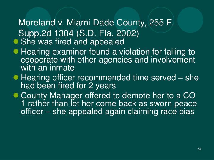 Moreland v. Miami Dade County, 255 F. Supp.2d 1304 (S.D. Fla. 2002)