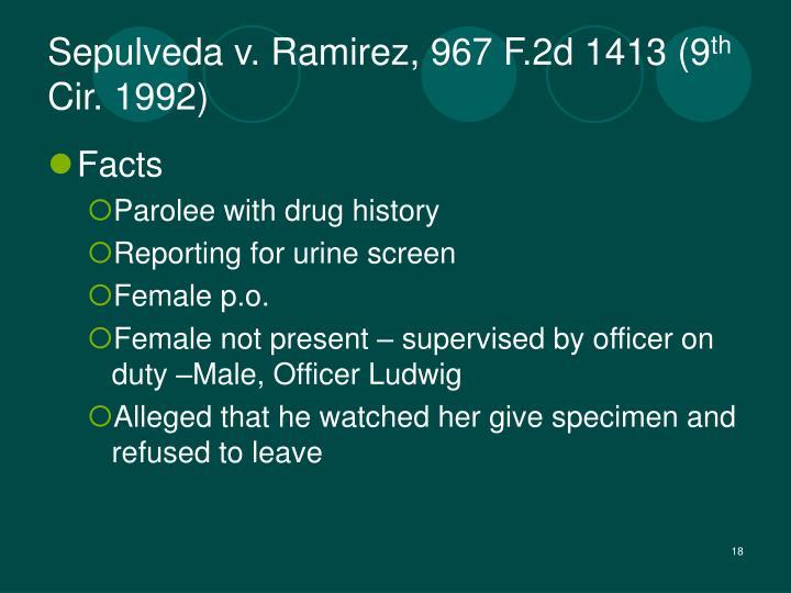 Sepulveda v. Ramirez, 967 F.2d 1413 (9
