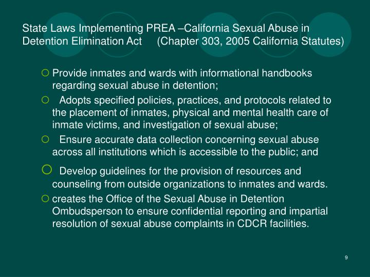 State Laws Implementing PREA –California Sexual Abuse in Detention Elimination Act     (Chapter 303, 2005 California Statutes)