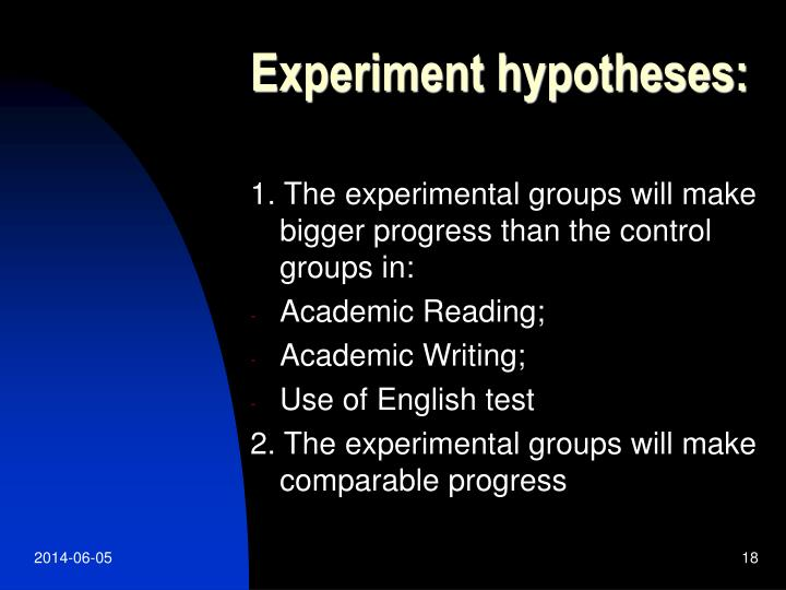 Experiment hypotheses: