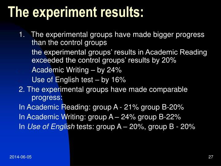 The experiment results: