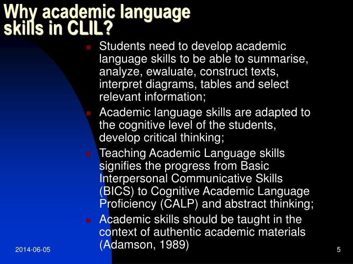 Why academic language skills in CLIL?