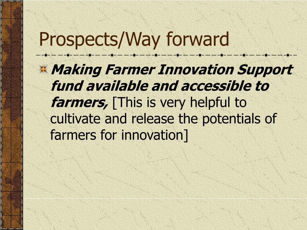 Prospects/Way forward