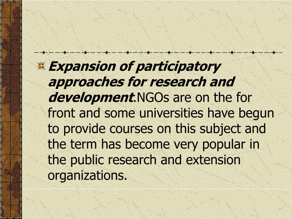 Expansion of participatory approaches for research and development