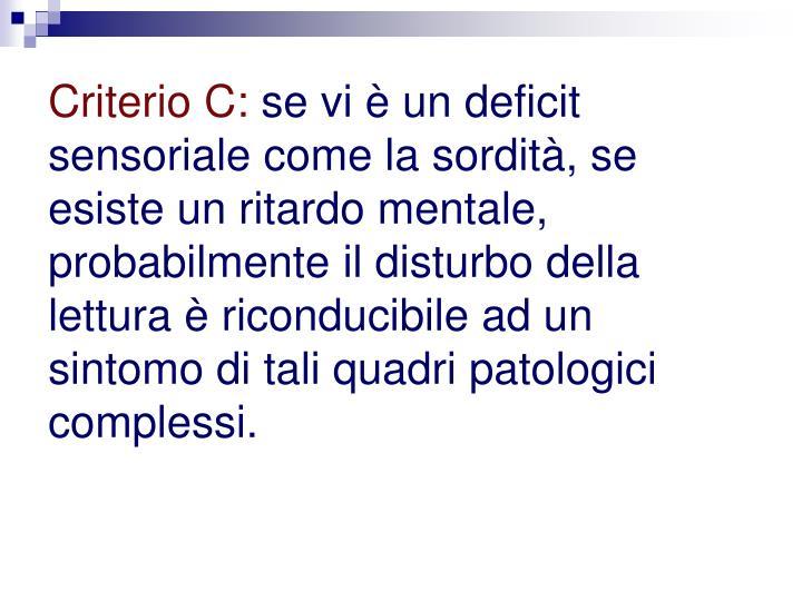 Criterio C: