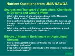 nutrient questions from umis nawqa