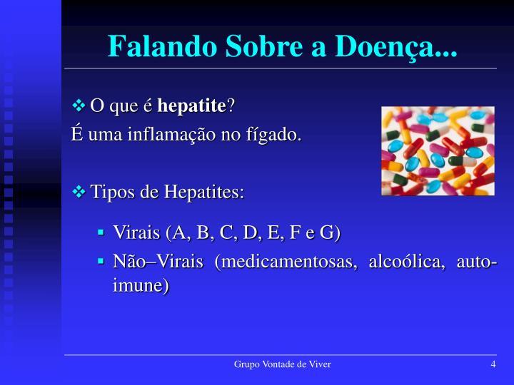 Falando Sobre a Doença...