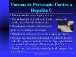 formas de preven o contra a hepatite c