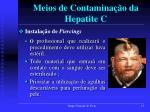 meios de contamina o da hepatite c1