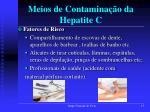 meios de contamina o da hepatite c3
