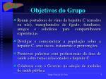 objetivos do grupo