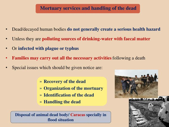 Mortuary services and handling of the dead
