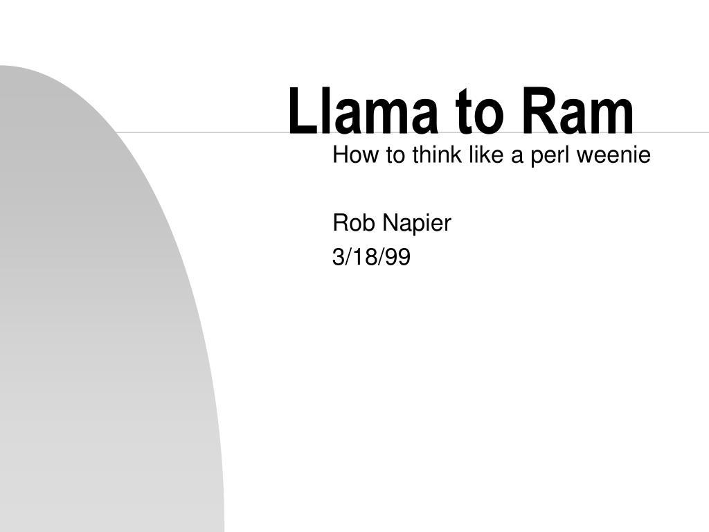 Llama to Ram
