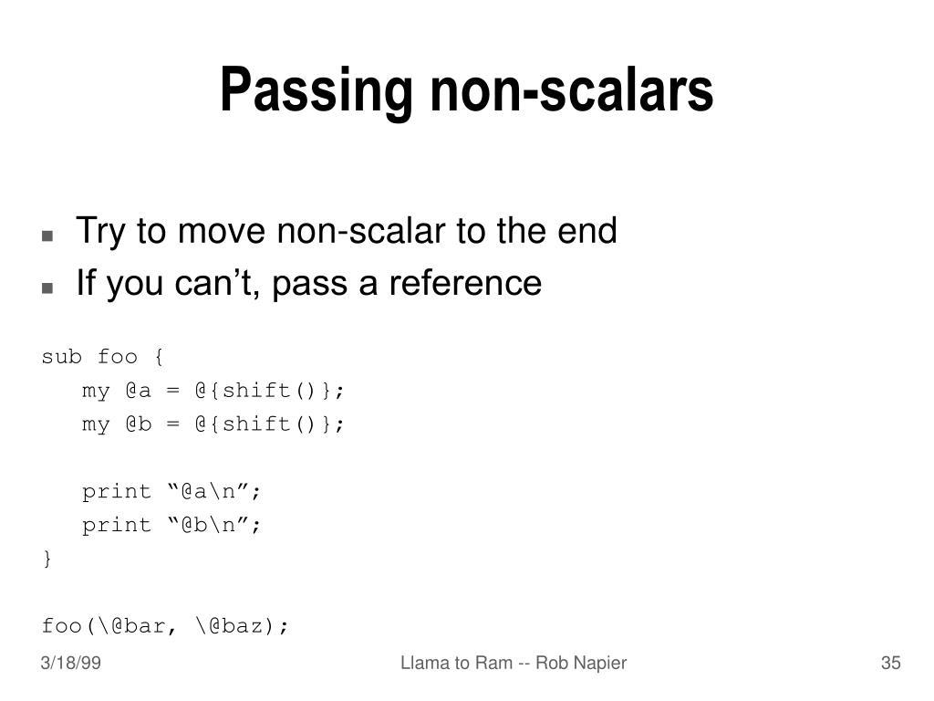 Passing non-scalars