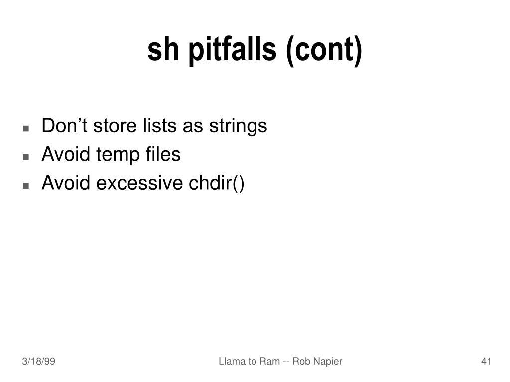 sh pitfalls (cont)
