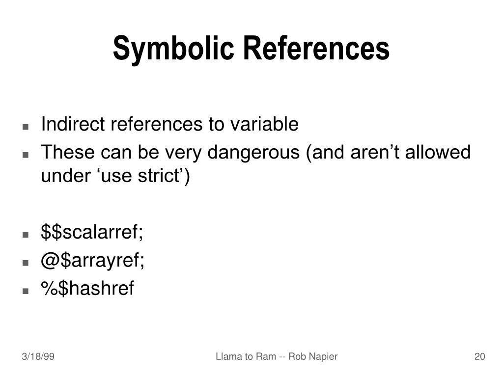 Symbolic References