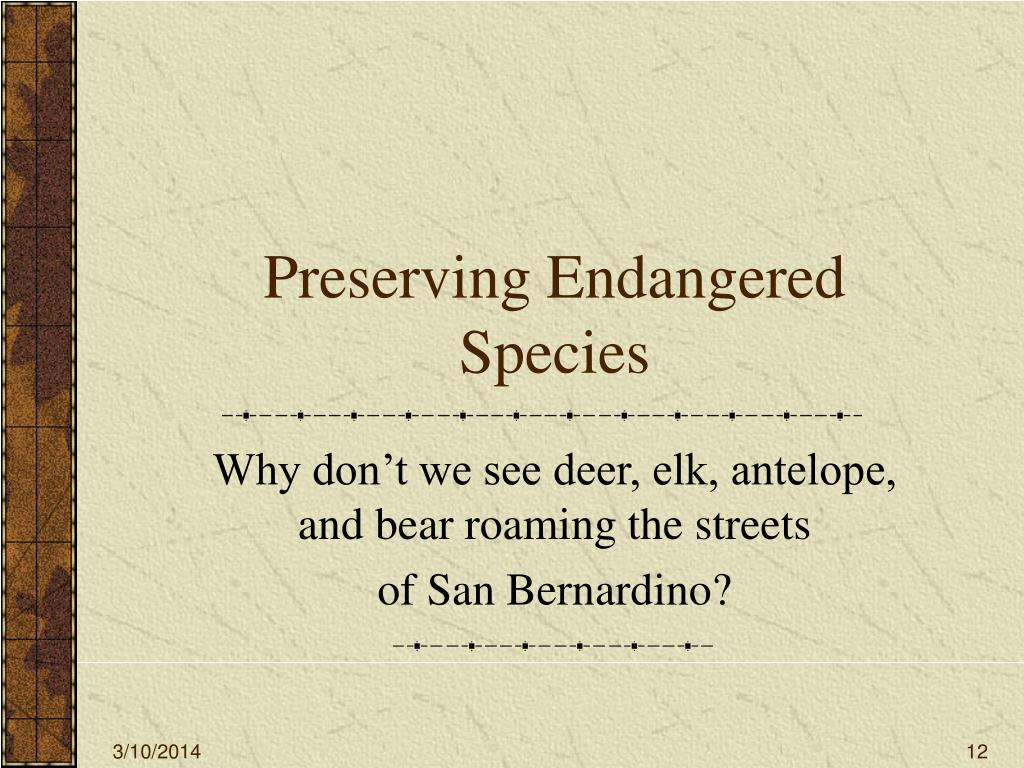 Preserving Endangered Species