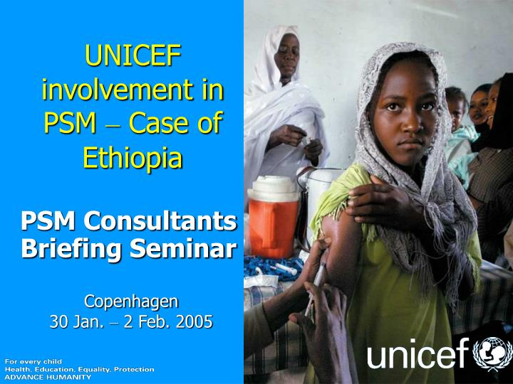 Unicef involvement in psm case of ethiopia