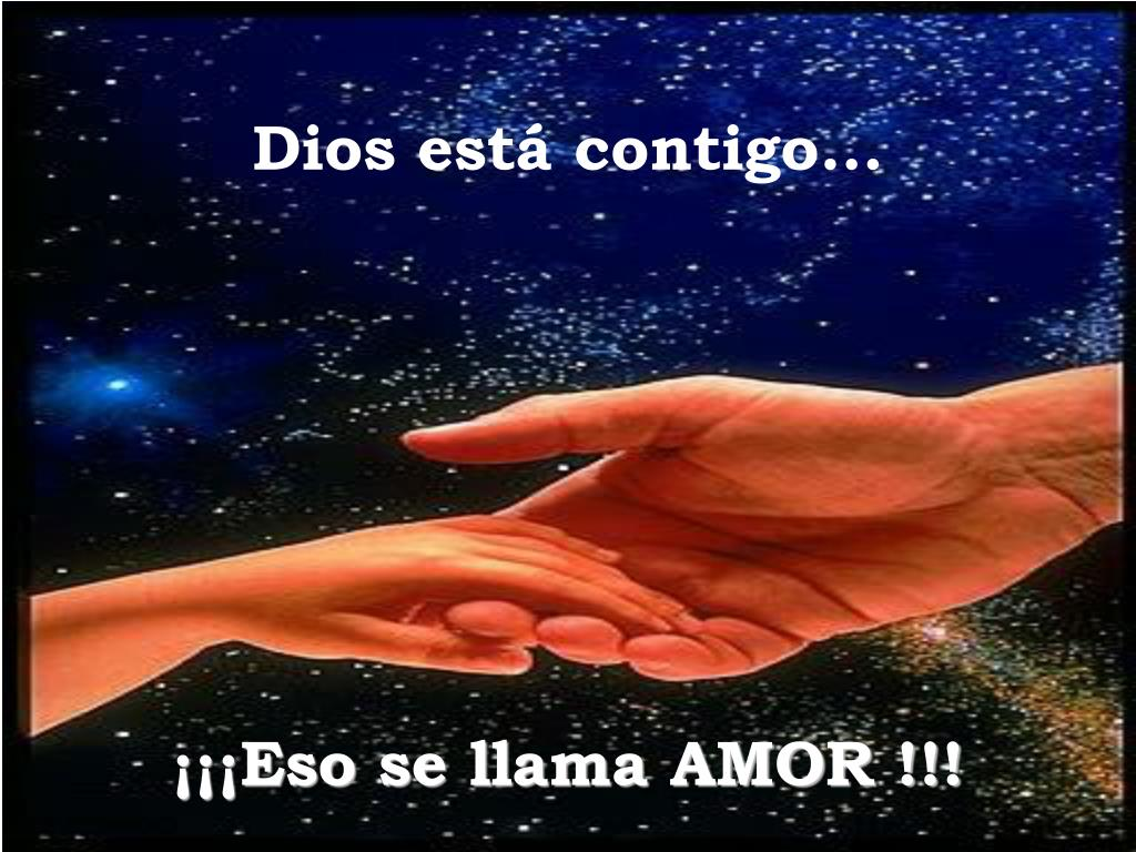 Dios está contigo...
