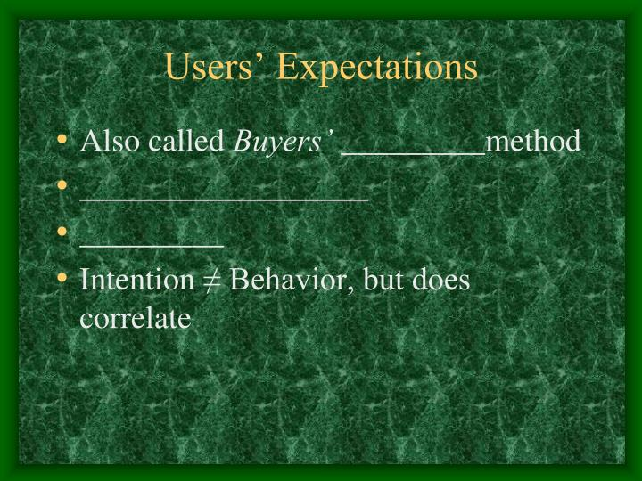 Users' Expectations