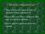 what do companies use