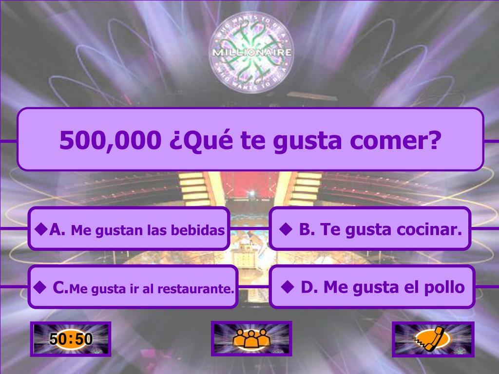 500,000 ¿Qué te gusta comer?