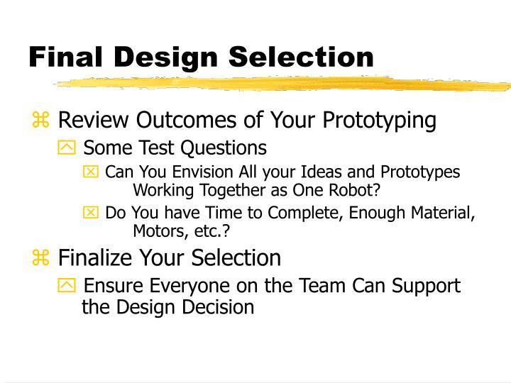 Final Design Selection