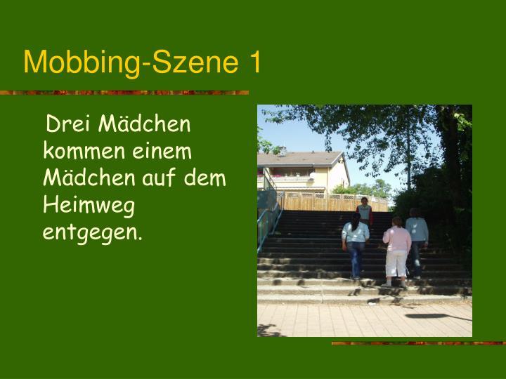 Mobbing-Szene 1