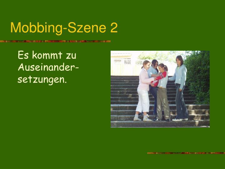 Mobbing-Szene 2