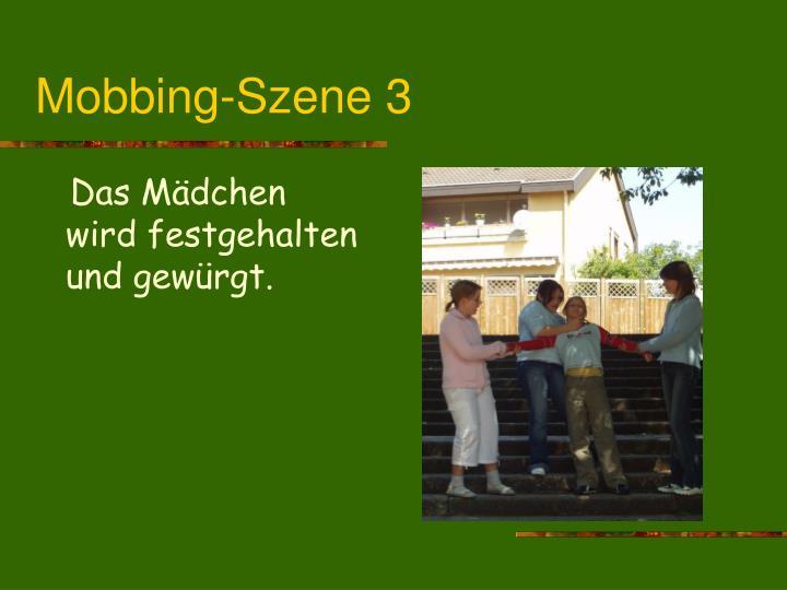 Mobbing-Szene 3