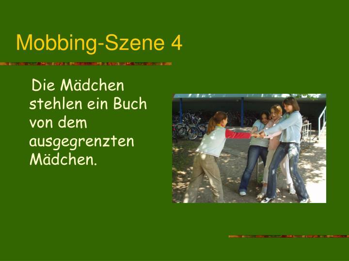 Mobbing-Szene 4