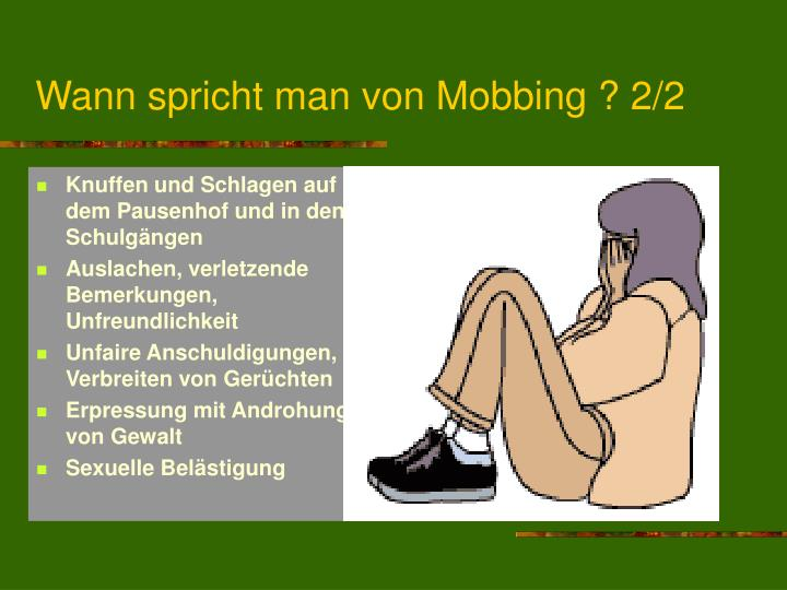 Wann spricht man von Mobbing ? 2/2