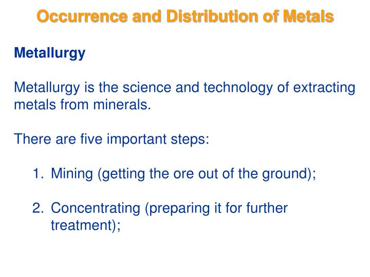 Occurrence and distribution of metals1