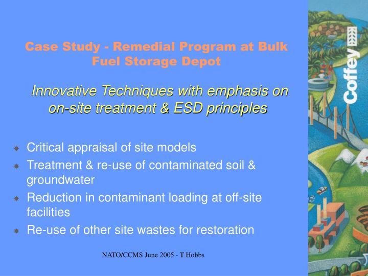 Case Study - Remedial Program at Bulk Fuel Storage Depot