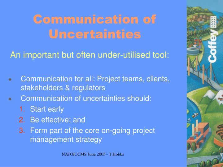 Communication of Uncertainties