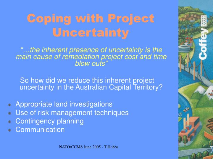 Coping with Project Uncertainty