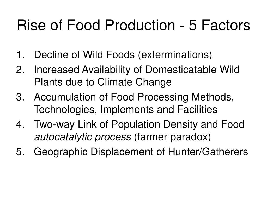 Rise of Food Production - 5 Factors