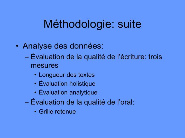 Méthodologie: suite