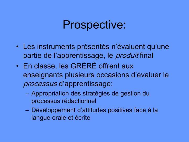 Prospective: