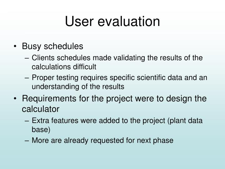 User evaluation