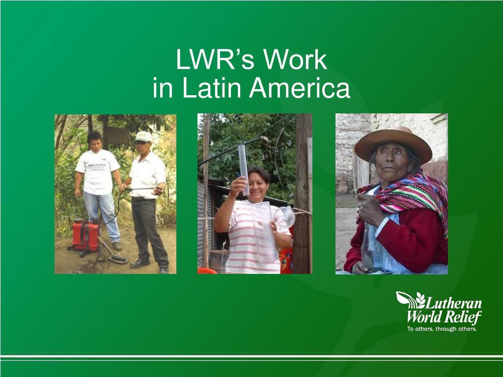 LWR's Work