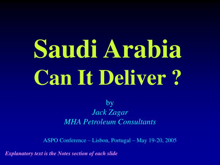Saudi arabia can it deliver