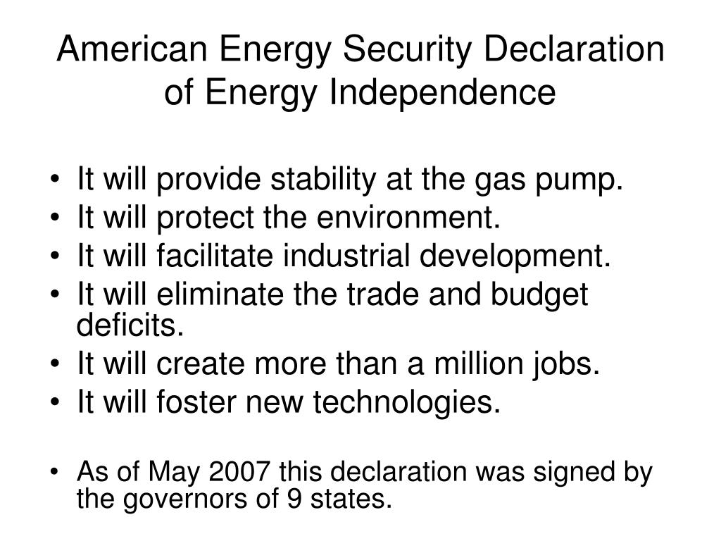 American Energy Security Declaration of Energy Independence