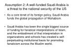 assumption 2 a well funded saudi arabia is a threat to the national security of the us