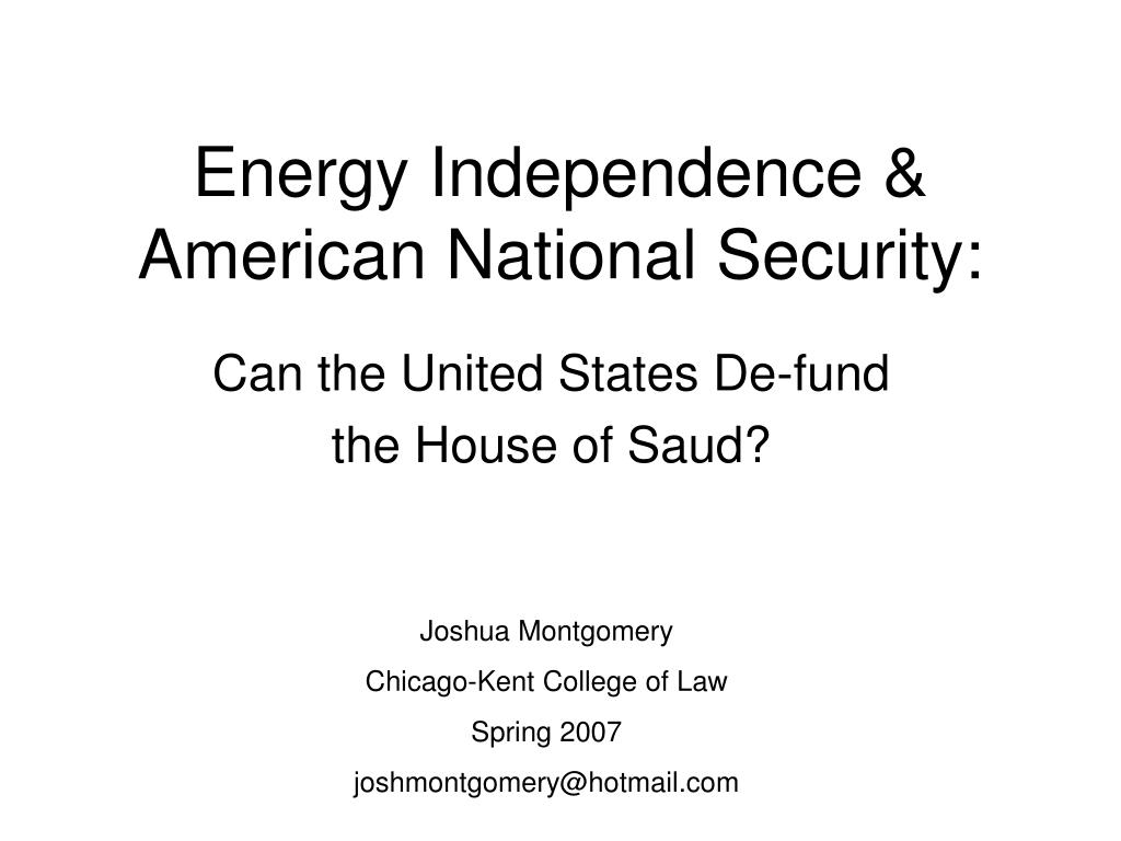 Energy Independence & American National Security: