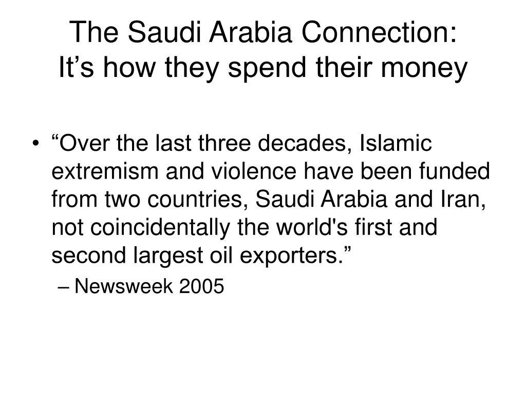 The Saudi Arabia Connection: