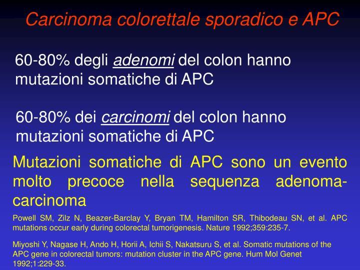 Carcinoma colorettale sporadico e APC
