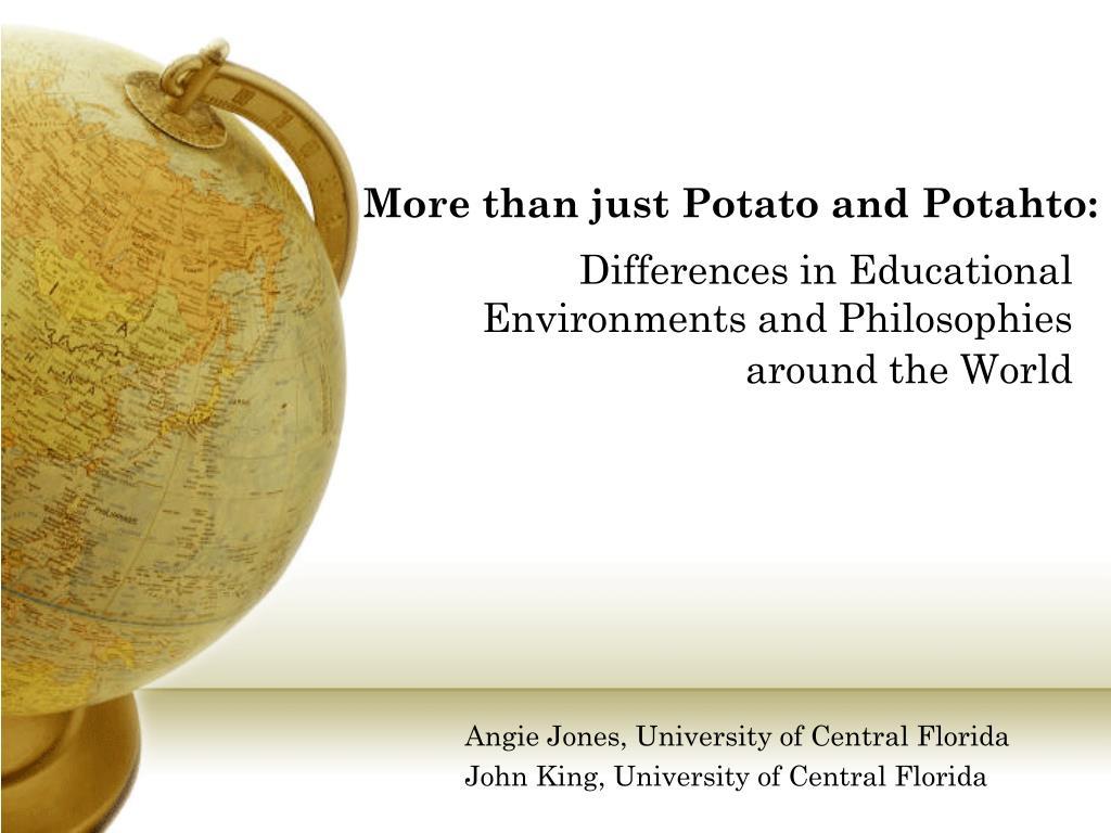 More than just Potato and Potahto: